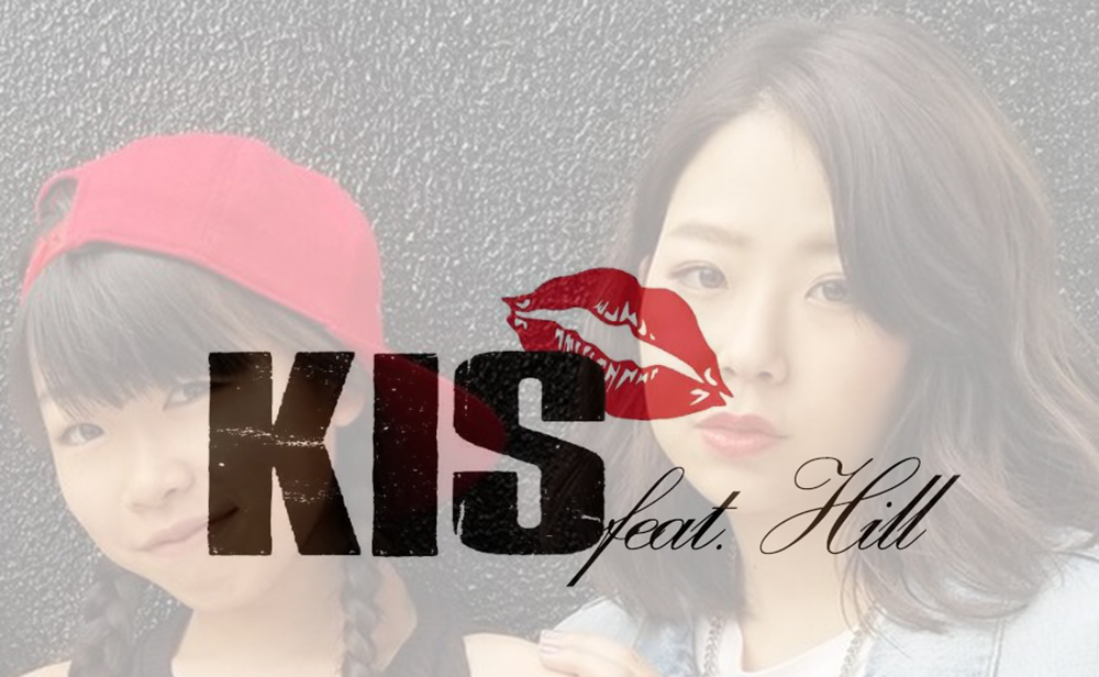 KIS Feat.Hill